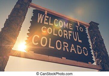 Welcome in Colorado Sign - Welcome in Colorado State...