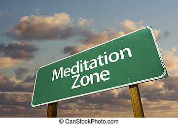 Meditation Zone Green Road Sign and Clouds