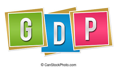 GDP Colorful Blocks - GDP alphabets written over three...