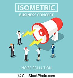 Isometric businesspeople disturbed by the noise from big megaphone