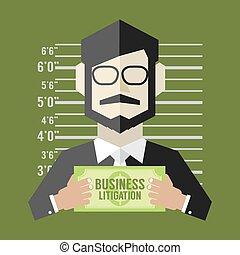 Business Litigation Concept. - Business Litigation Concept...