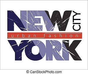 NYC t-shirt grunge - New York city Typography Graphics....