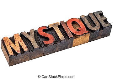 mystique word abstract in wood type - mystique word abstract...