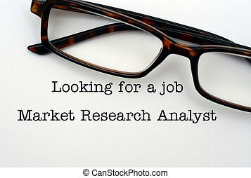 Looking for a job Market Research Analyst