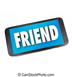 Friend Word Friendship Cell Phone Networking Connecting Text Message