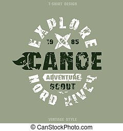Adventure on canoe badge. Graphic design for t-shirt. Black...