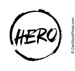 Black vector circles frames and text HERO.