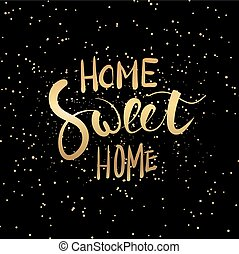 Home sweet home hand lettering.
