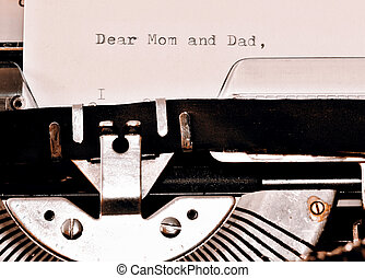 Text Dear Mom and Dad typed on old typewriter - Letter with...