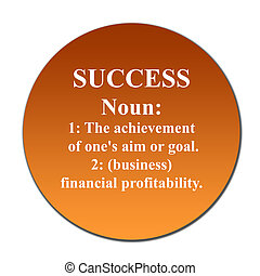 Success - Dictionary definition of succes on orange button,...