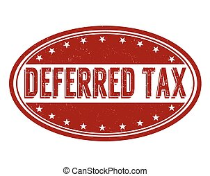 Deferred tax stamp - Deferred tax grunge rubber stamp on...