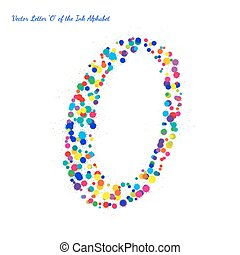 Vector Letter O from Bright Color Ink Blots with Splashes