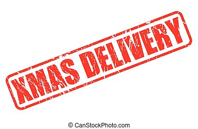 XMAS DELIVERY red stamp text on white