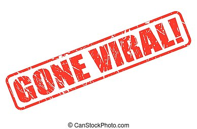 GONE VIRAL red stamp text