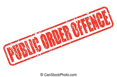 PUBLIC ORDER OFFENCE red stamp text on white