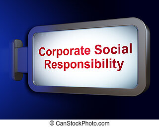 Finance concept: Corporate Social Responsibility on billboard background