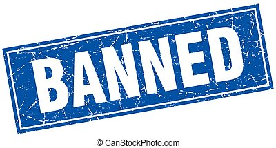 banned blue square grunge stamp on white