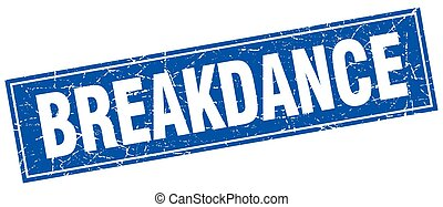 breakdance blue square grunge stamp on white