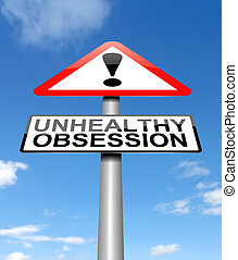 Unhealthy obsession warning concept - Illustration depicting...