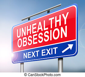 Unhealthy obsession warning concept. - Illustration...