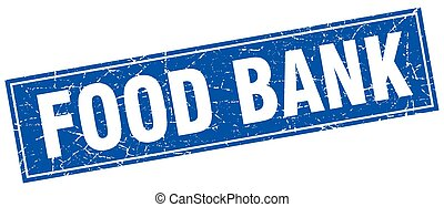 food bank blue square grunge stamp on white