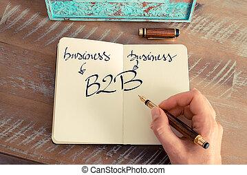 Motivational concept with handwritten text B2B as Business...