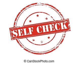 Self check - Rubber stamp with text self check inside,...