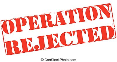 Operation rejected - Rubber stamp with text operation...