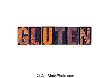 Gluten, conceito, isolado, Letterpress, tipo,