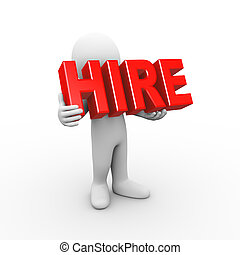 3d man holding word hire