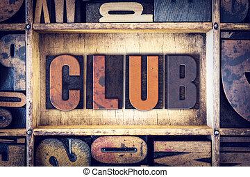 clube, conceito, Letterpress, tipo,