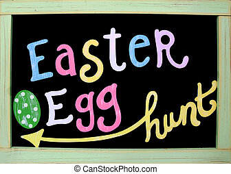 Easter egg hunt sign - Easter egg hunt written on blackboard