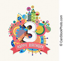 Happy birthday 3 year greeting card poster color - Happy...