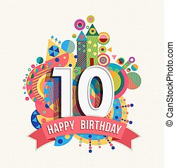 Happy birthday 10 year greeting card poster color - Happy...