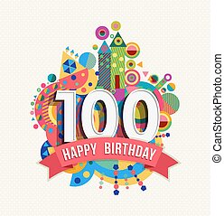Happy birthday 100 year greeting card poster color - Happy...