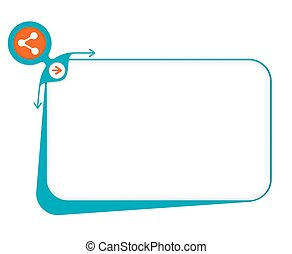 Vector box to fill your text and share icon
