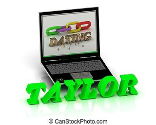TAYLOR- Name and Family bright letters near Notebook and...