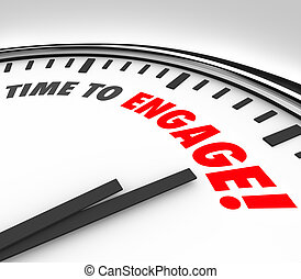 Time to Engage Clock Interaction Participation Join Group -...