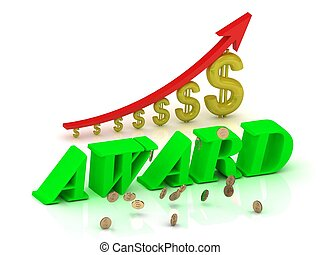 AWARD2 - bright color letters and graphic growing dollars...