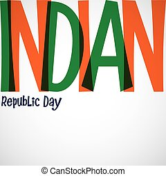 Bright typographic Indian Republic Day card in vector format...
