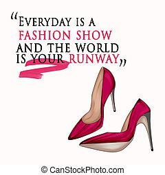 Funny Quotation on White background - Fashion Illustration -...