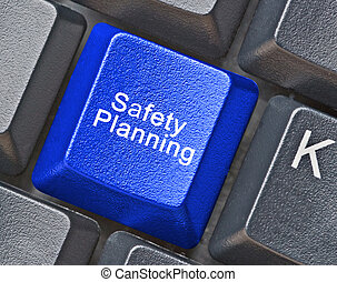 Hot key for safety planning