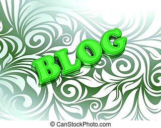 BLOG- bright color letters on nice green ornament background