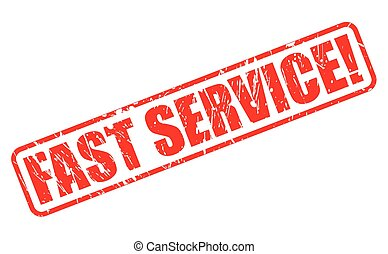 FAST SERVICE red stamp text on white