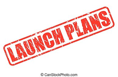 Launch Plans red stamp text on white
