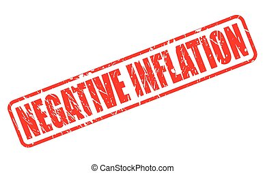 NEGATIVE INFLATION red stamp text on white