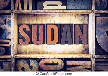 Sudan Concept Letterpress Type - The word Sudan written in...
