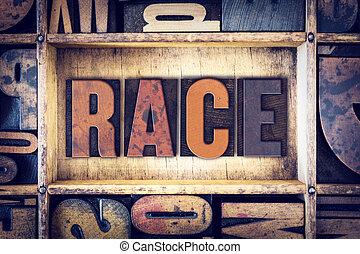 Race Concept Letterpress Type