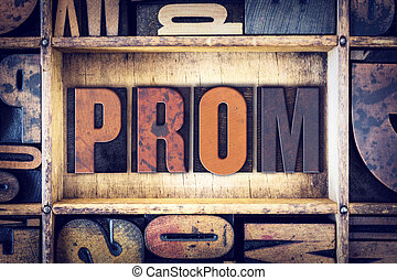 Prom Concept Letterpress Type - The word Prom written in...
