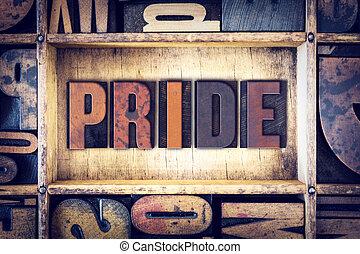 Orgulho, conceito, Letterpress, tipo,